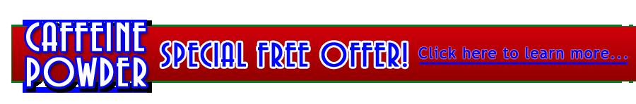 Special Offer! Where to Buy Caffeine Online – Buy Powdered Caffeine